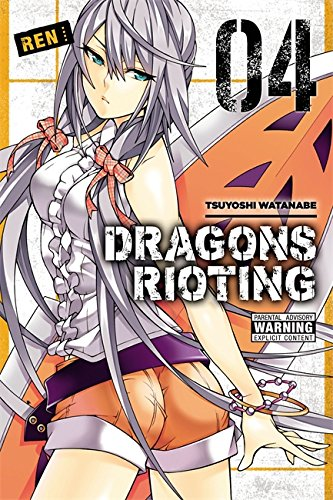 Dragons Rioting, Vol. 4