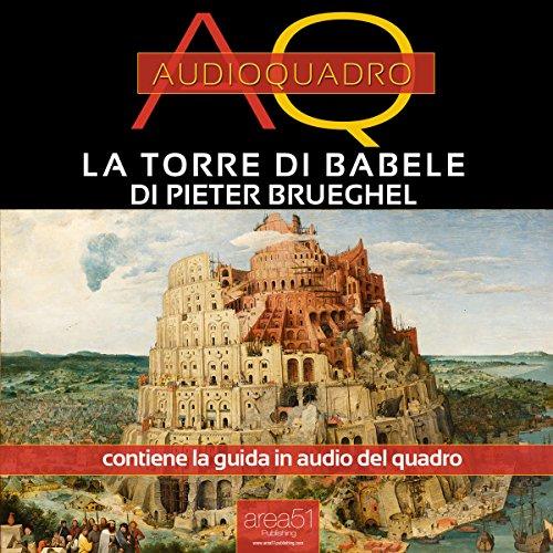 La Torre di Babele di Pieter Brueghel copertina