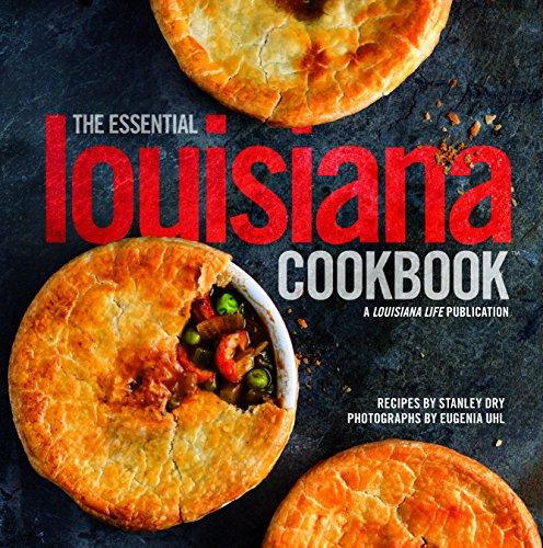 The Essential Louisiana Cookbook