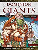 Dominion of Giants Coloring Book: Behemoths of the Fantasy World (Design Originals) 32 Intricate Designs of a World of Giant Races, with Mages, Dragons, Orcs, Fairies, Dwarves, Cyclops, and More
