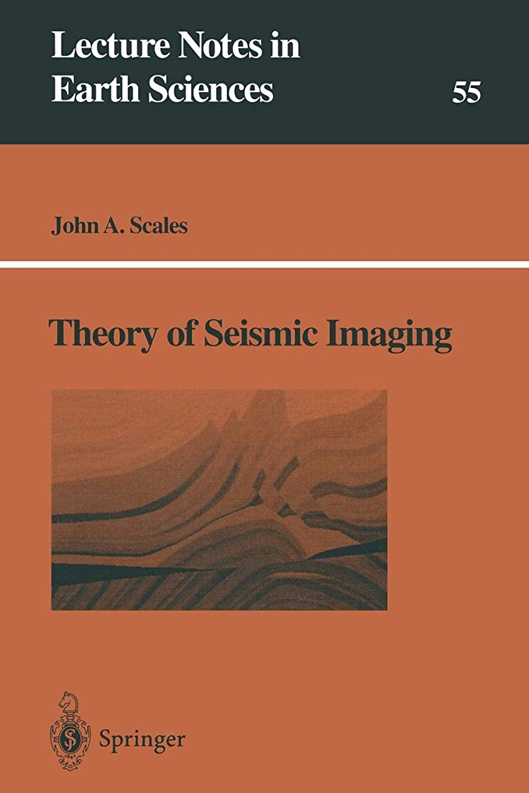 Theory of Seismic Imaging (Lecture Notes in Earth Sciences)