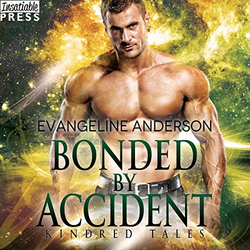Bonded by Accident cover art