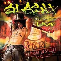 Made in Stoke 24/7/11 by Slash (2011-11-09)