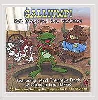 Galliump! Folk Songs & New Favorites