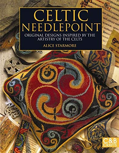 Celtic Needlepoint: Original Designs Inspired by the Artistry of the Celts
