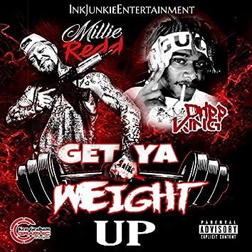 Get Ya Weight Up (K6 Diss) [feat. Dripp King]