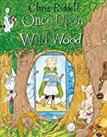 Once Upon a Wild Wood