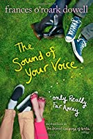 The Sound of Your Voice, Only Really Far Away (The Secret Language of Girls Trilogy)