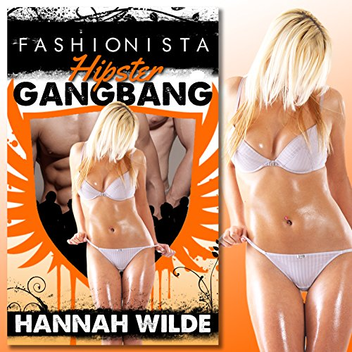 Fashionista Hipster Gangbang cover art