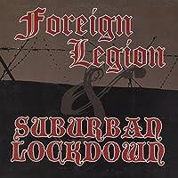 Foreign Legion/Suburban Lockdown [7 inch Analog]