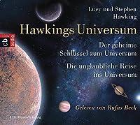 Hawkings Universum: Der geheime Schluessel zum Universum & Die unglaubliche Reise ins Universum