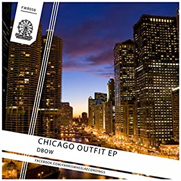 Chicago Outfit EP