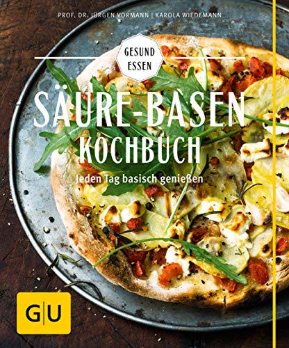 Säure-Basen-Kochbuch: Mit basischen Rezepten jeden Tag genießen und in der Balance bleiben (GU Gesund Essen)