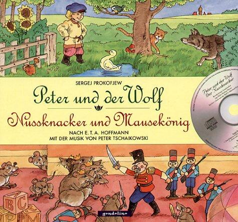 Peter und der Wolf /Nussknacker und Mausekönig