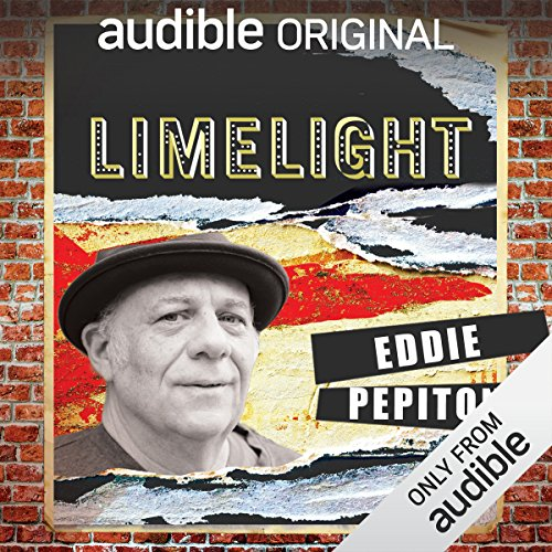 Ep. 3: Pride with Eddie Pepitone (Limelight) audiobook cover art