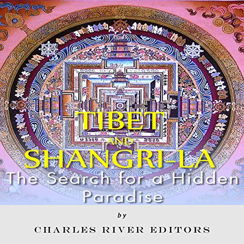 Tibet and Shangri-La: The Search for a Hidden Paradise cover art