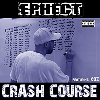 Crash Course (feat. Koz)