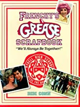 Frenchy's Grease Scrapbook: We'll Always Be Together