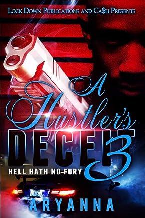 A Hustler's Deceit 3: Hell Hath No Fury (English Edition)