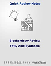 Fatty Acid Synthesis - Biochemistry Quick Review (Quick Review Notes) (English Edition)