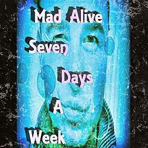Mad Alive
