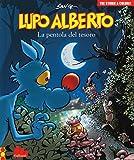 Lupo Alberto. Tre storie a colori. La pentola del tesoro (Vol. 10)