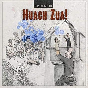 Huach Zua ! (Extended 2020 Reissue)