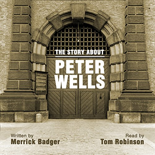 The Story About Peter Wells audiobook cover art