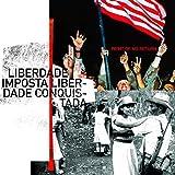 Liberdade Imposta Liberdade Conquistada [Explicit]