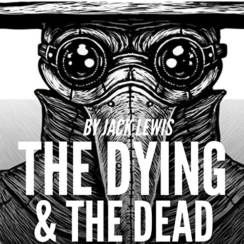 The Dying & The Dead, Book 1 audiobook cover art