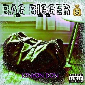 Bag Bigger