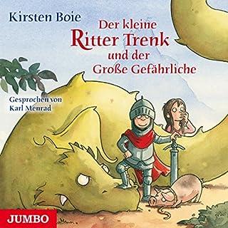 Der kleine Ritter Trenk und der Große Gefährliche                   Autor:                                                                                                                                 Kirsten Boie                               Sprecher:                                                                                                                                 Karl Menrad                      Spieldauer: 3 Std. und 48 Min.     48 Bewertungen     Gesamt 4,8