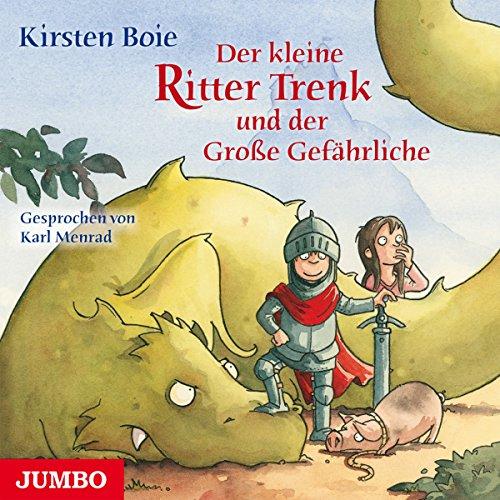 Der kleine Ritter Trenk und der Große Gefährliche Titelbild