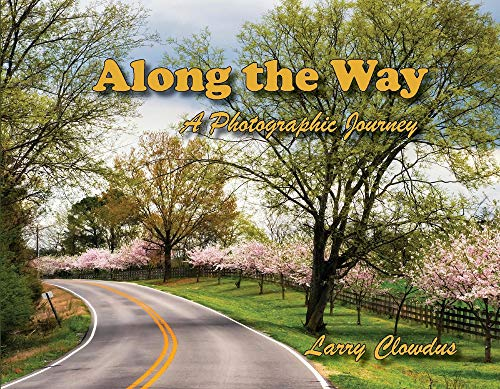 Along the Way: A Photographic Journey (1)