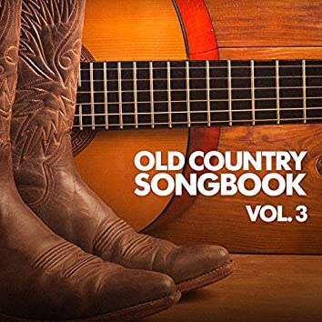 Old Country Songbook, Vol. 3