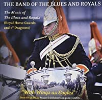 Music of the Blues & Royals by Band of the Blues & Roy