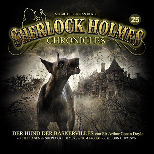 Der Hund der Baskervilles (Sherlock Holmes Chronicles 25) audiobook cover art