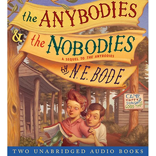 The Anybodies & The Nobodies audiobook cover art