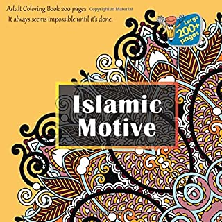 Islamic Motive Adult Coloring Book 200 pages - It always seems impossible until it's done. (Mandala)