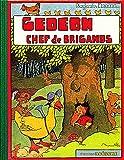 Gédéon chef des brigands