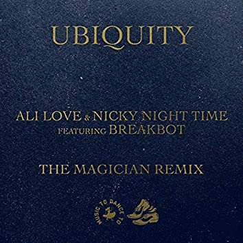Ubiquity (feat. Breakbot) [The Magician Remix]