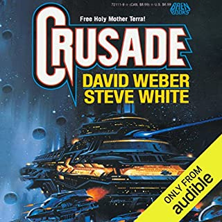 Crusade     Starfire, Book 1              Written by:                                                                                                                                 David Weber,                                                                                        Steve White                               Narrated by:                                                                                                                                 Marc Vietor                      Length: 14 hrs and 13 mins     7 ratings     Overall 4.3