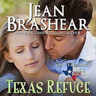 Texas Refuge     Texas Heroes: The Marshalls Book 1              By:                                                                                                                                 Jean Brashear                               Narrated by:                                                                                                                                 Eric G. Dove                      Length: 8 hrs and 4 mins     63 ratings     Overall 4.6