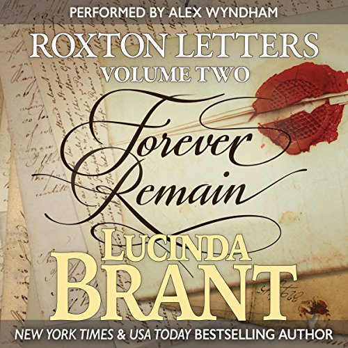 Forever Remain: Roxton Letters Volume Two audiobook cover art