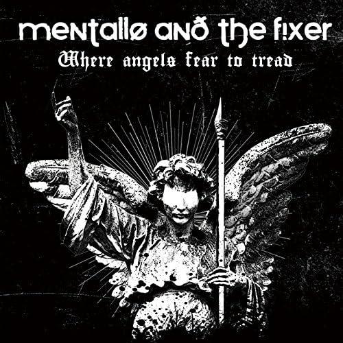 Mentallo and the Fixer