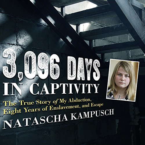 3,096 Days in Captivity audiobook cover art