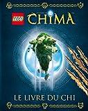 Lego Legends of Chima - Le livre du Chi