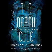 The Murder Complex #2: The Death Code: A Murder Complex Novel