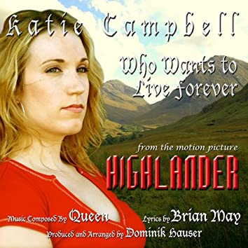 """""""Who Wants To Live Forever"""" from """"Highlander"""" By Queen"""