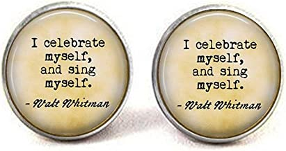 Walt Whitman - I Celebrate Myself, and Sing Myself - Inspirational Gift - Whitman Quote Earrings - Poem Jewelry - Poetry Gift